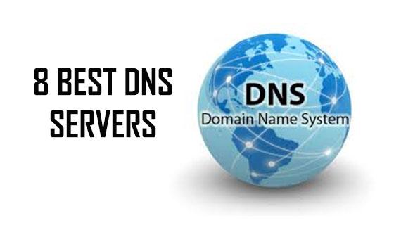 8 Best DNS Servers